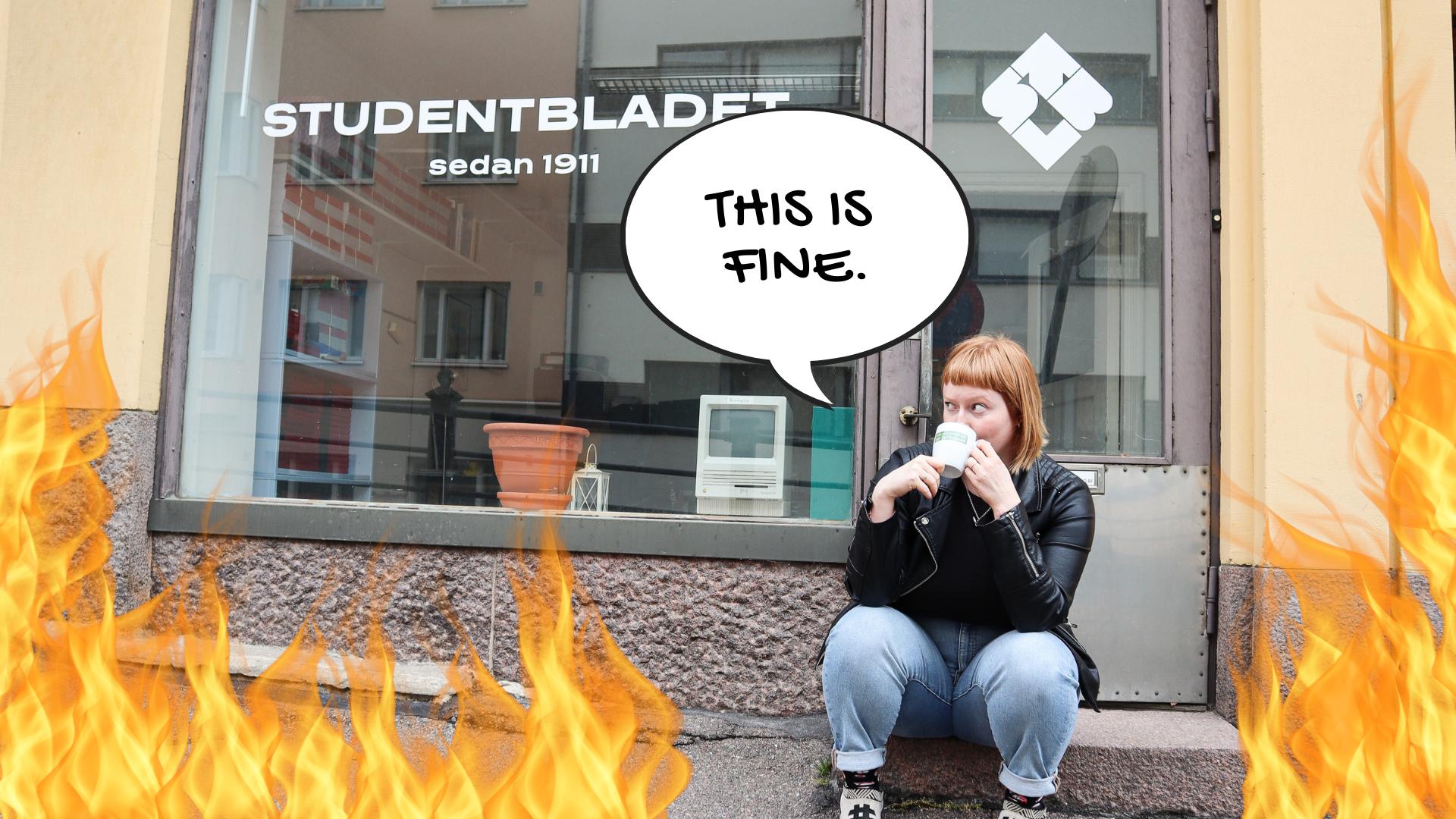 This is fine, säger kaffedrickande chefredaktören medan världen brinner.